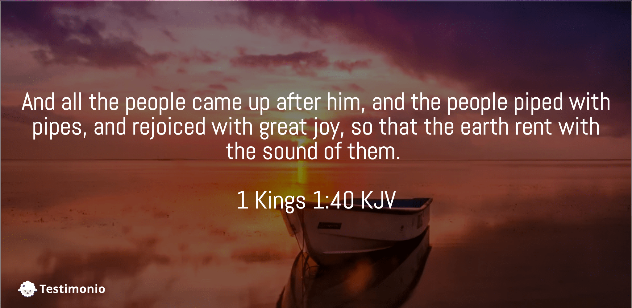 1 Kings 1:40