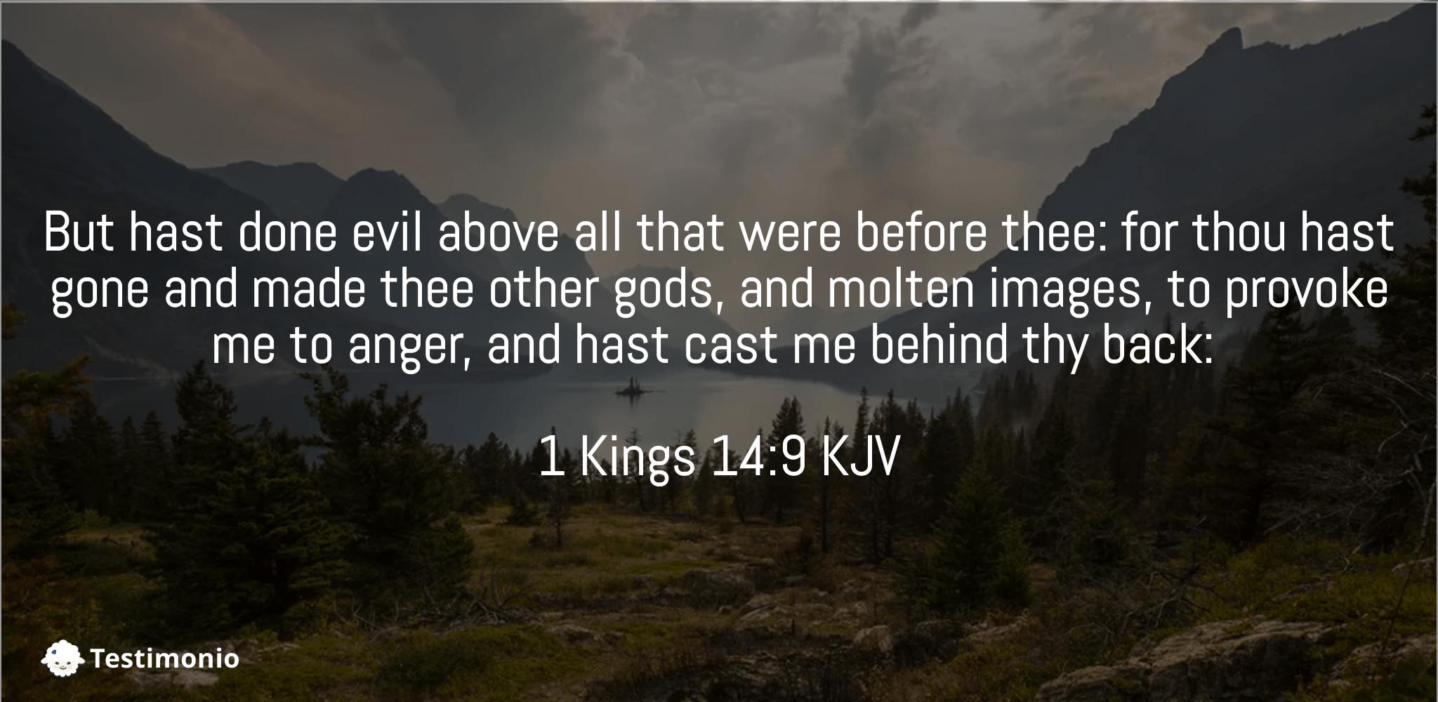 1 Kings 14:9