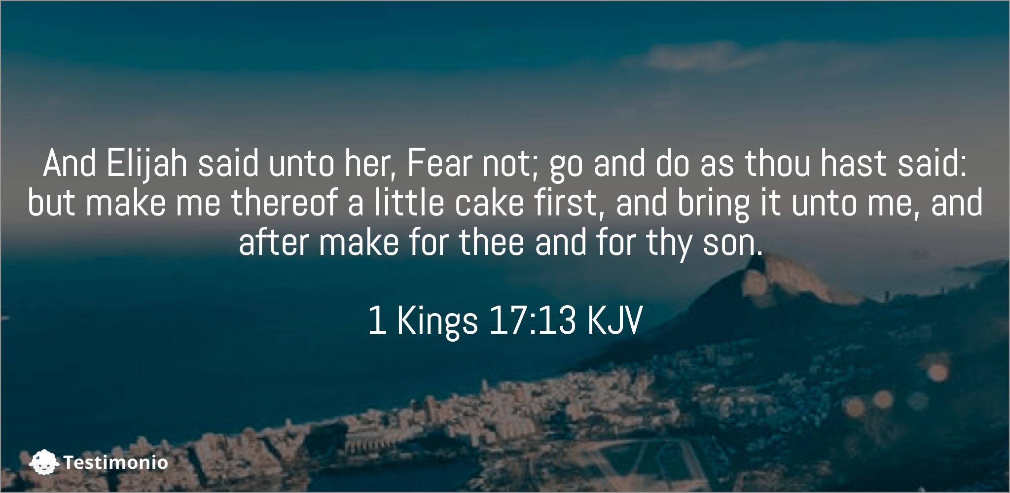 1 Kings 17:13