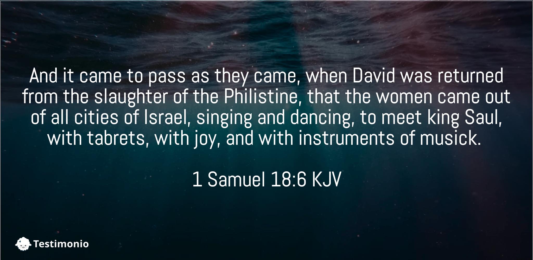 1 Samuel 18:6