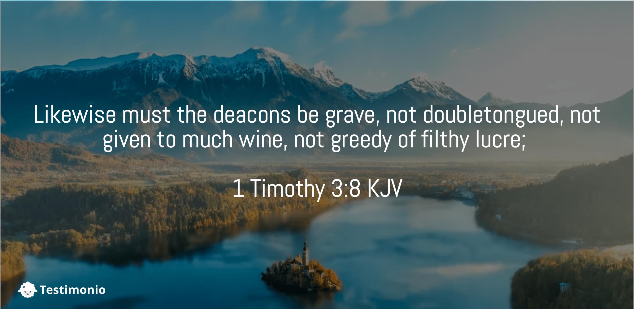 1 Timothy 3:8