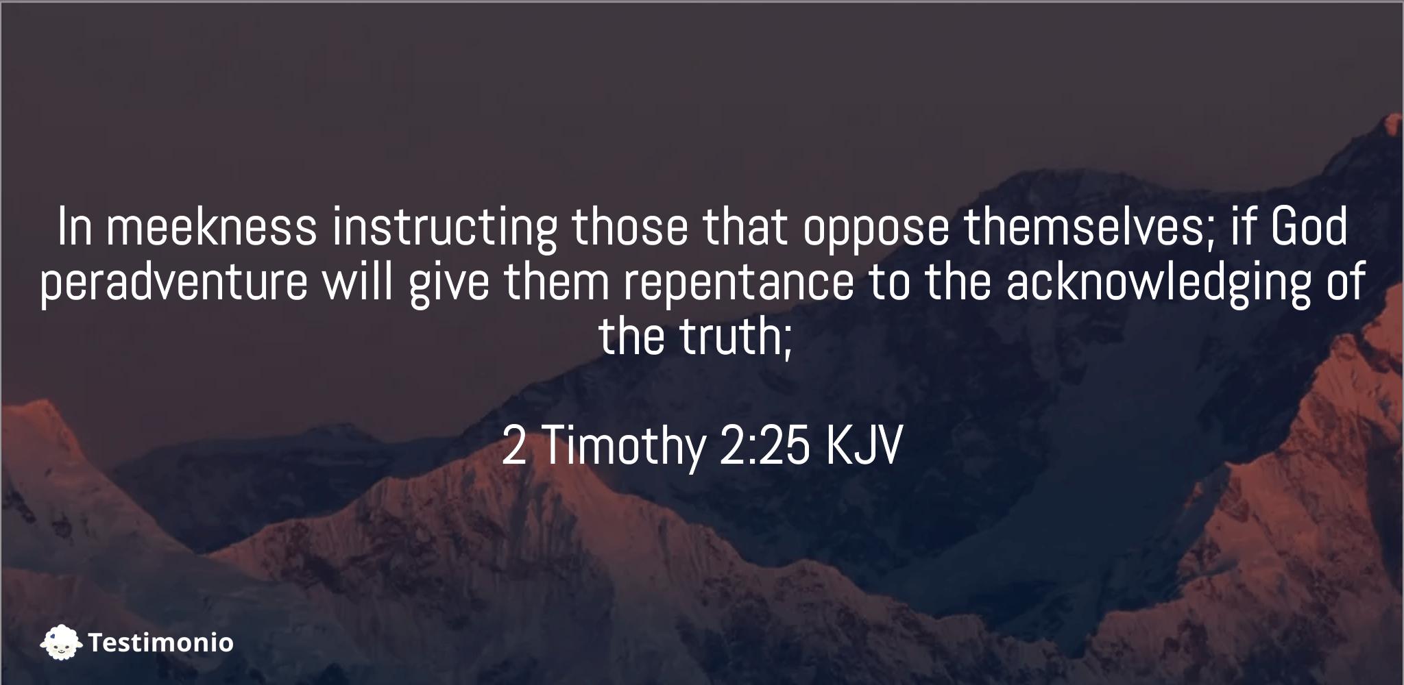 2 Timothy 2:25