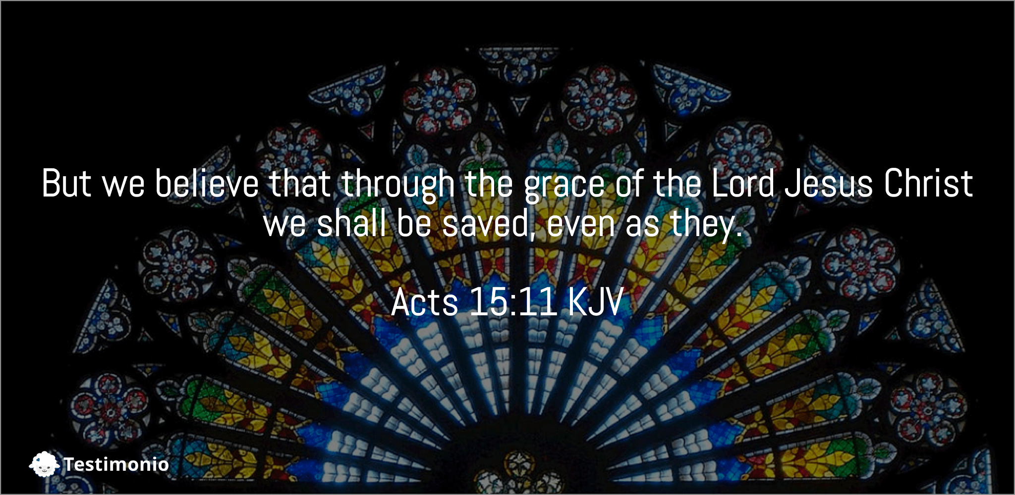 Acts 15:11