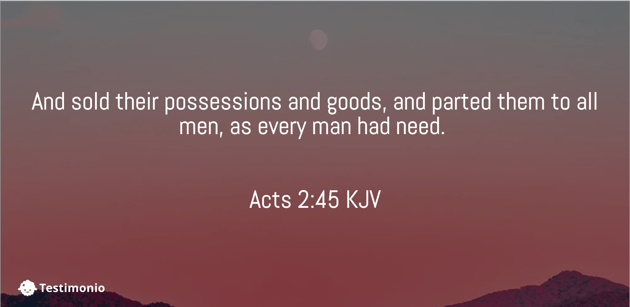 Acts 2:45