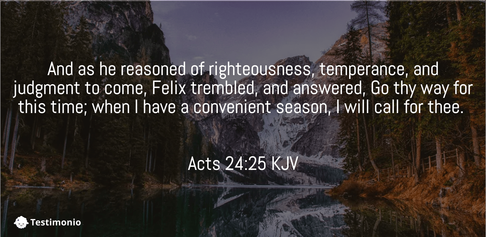 Acts 24:25