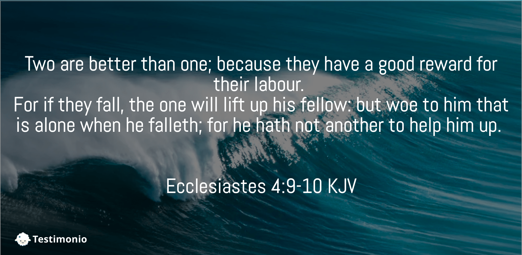 Ecclesiastes 4:9-10