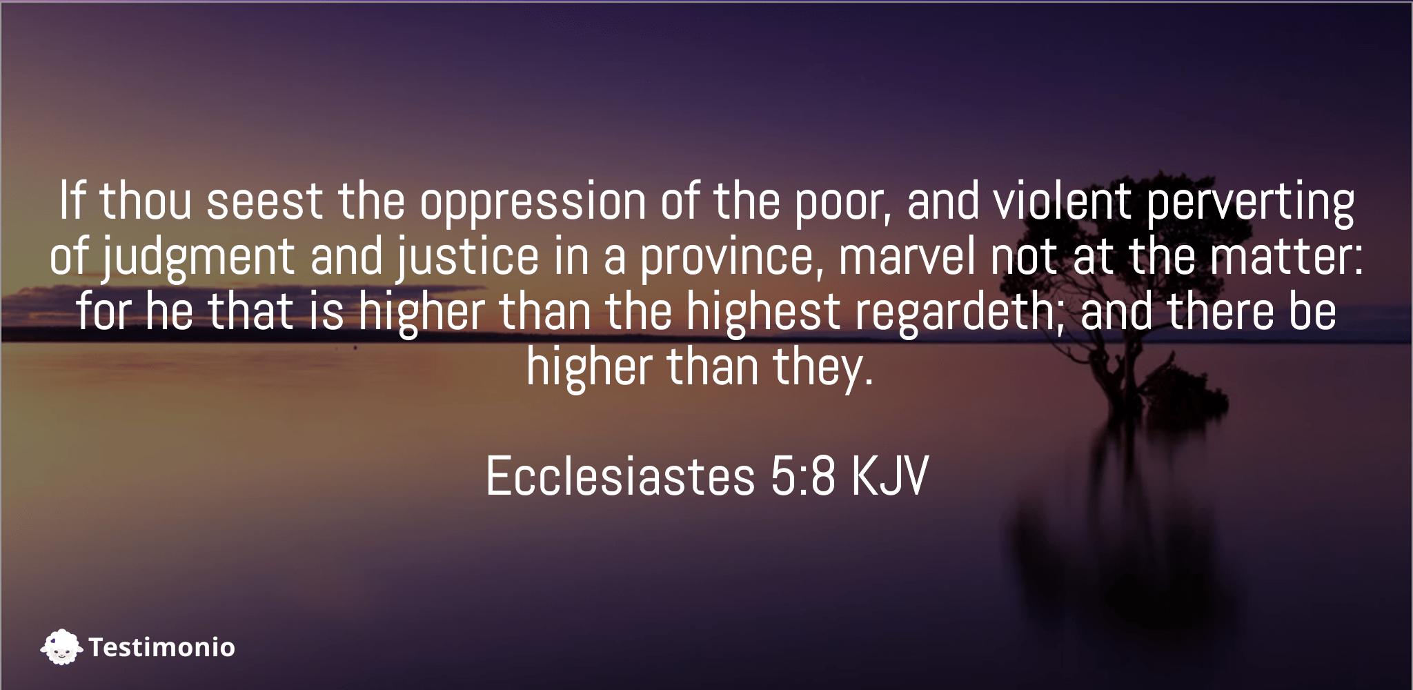 Ecclesiastes 5:8