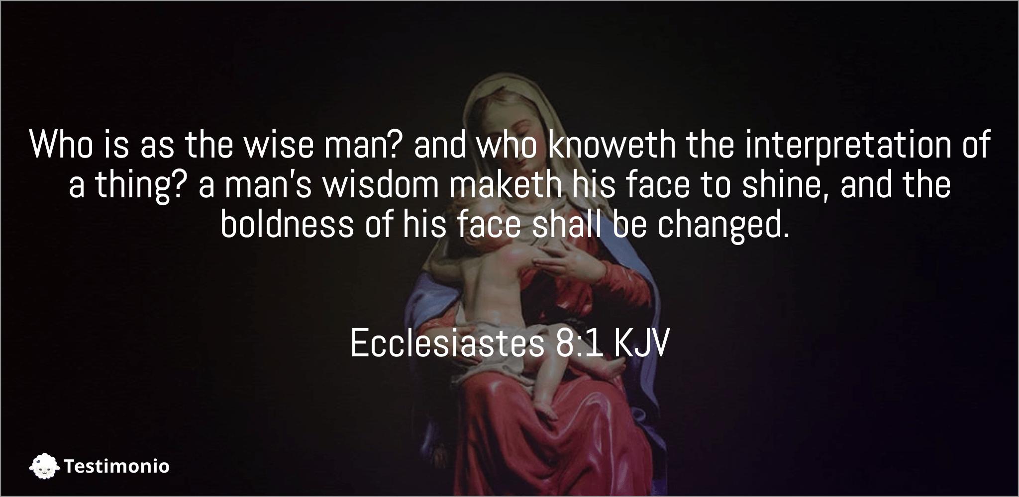 Ecclesiastes 8:1