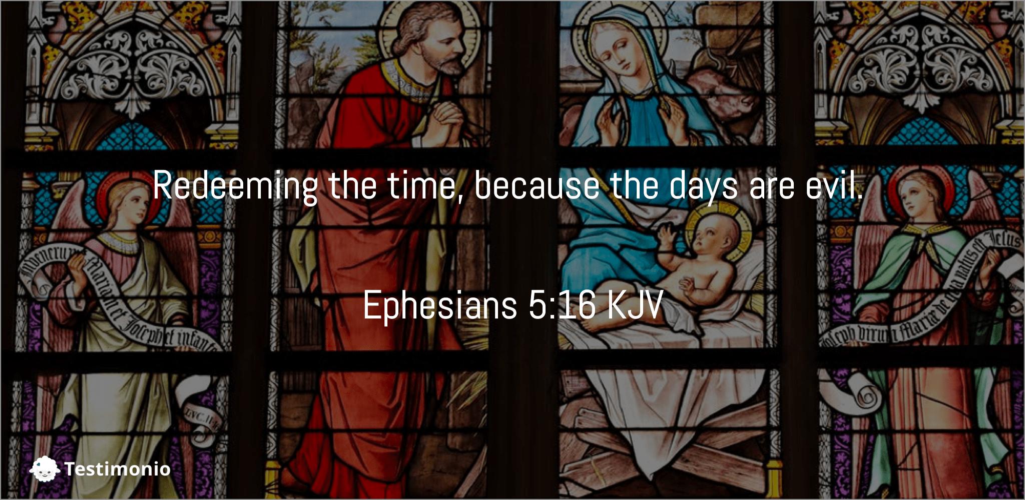 Ephesians 5:16