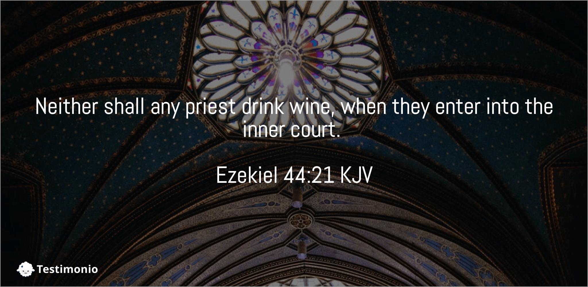 Ezekiel 44:21