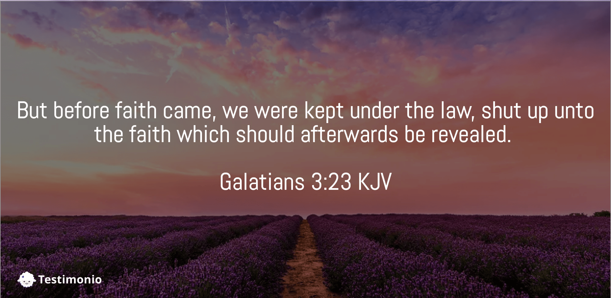 Galatians 3:23