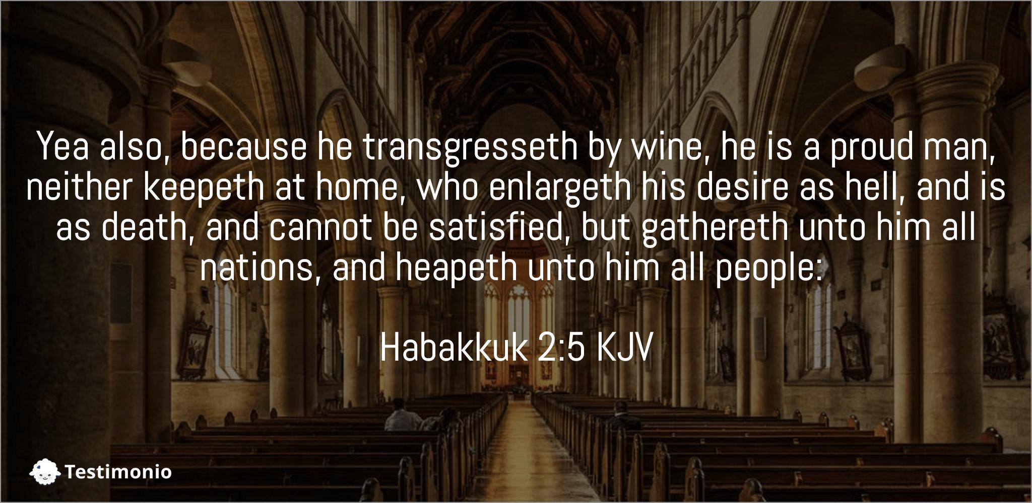 Habakkuk 2:5