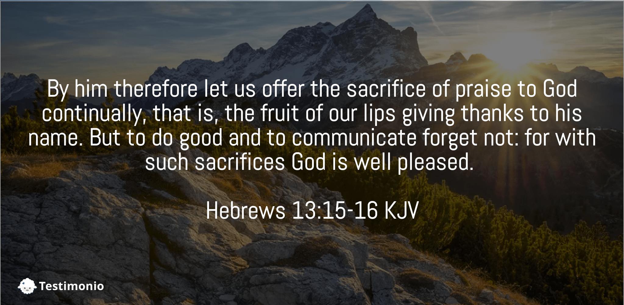 Hebrews 13:15-16