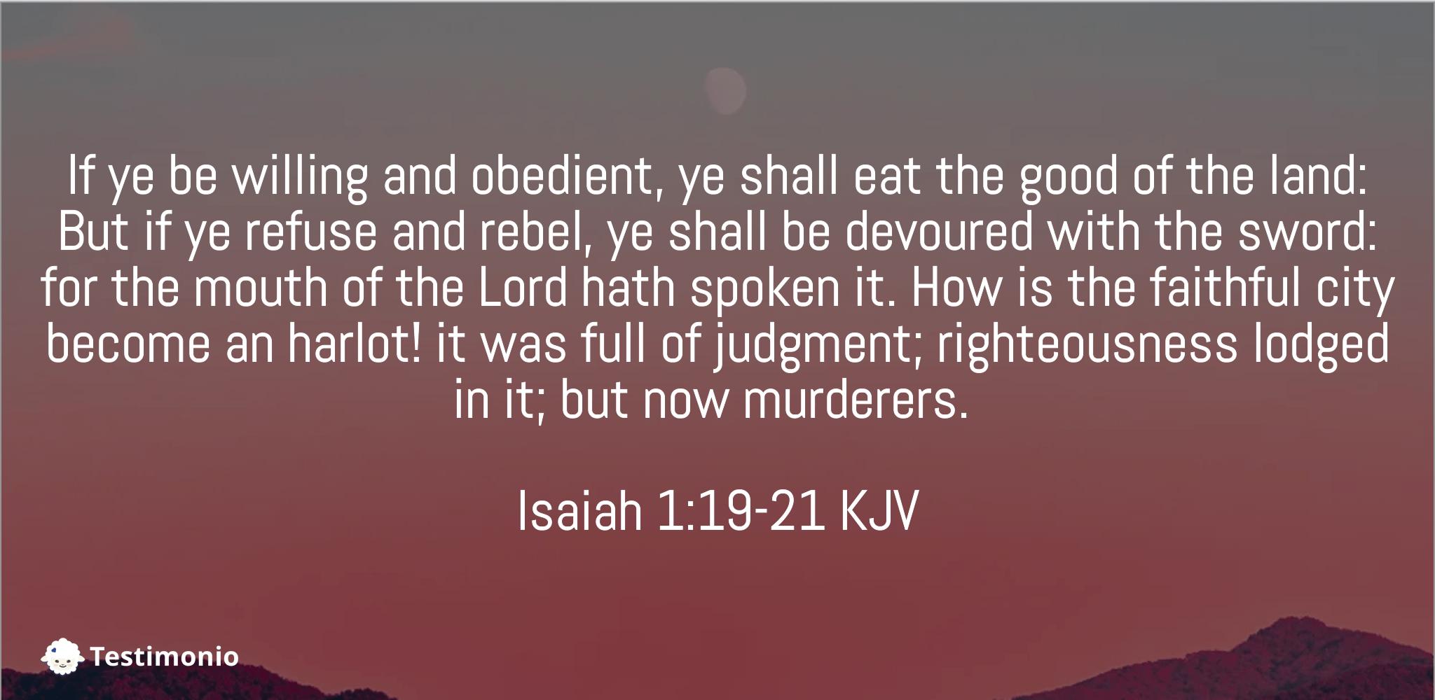 Isaiah 1:19-21