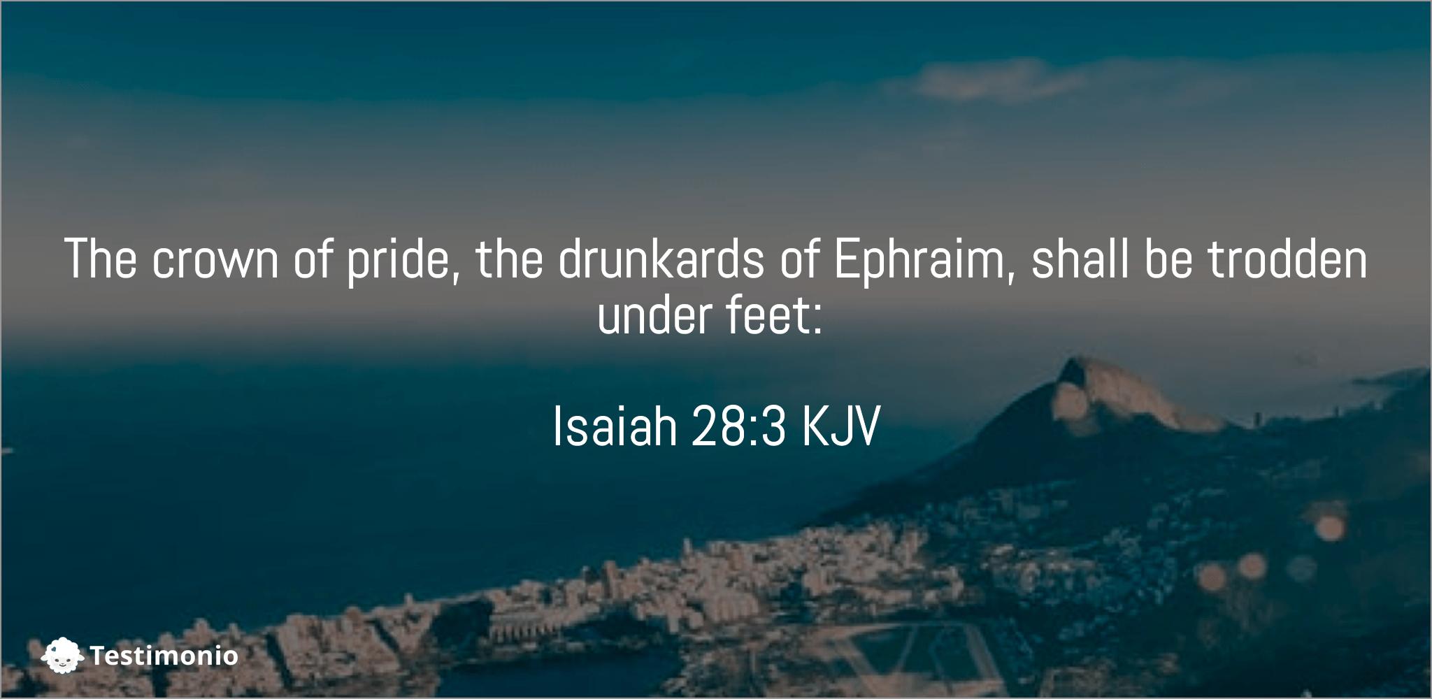 Isaiah 28:3