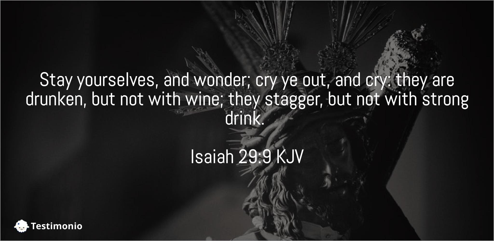 Isaiah 29:9
