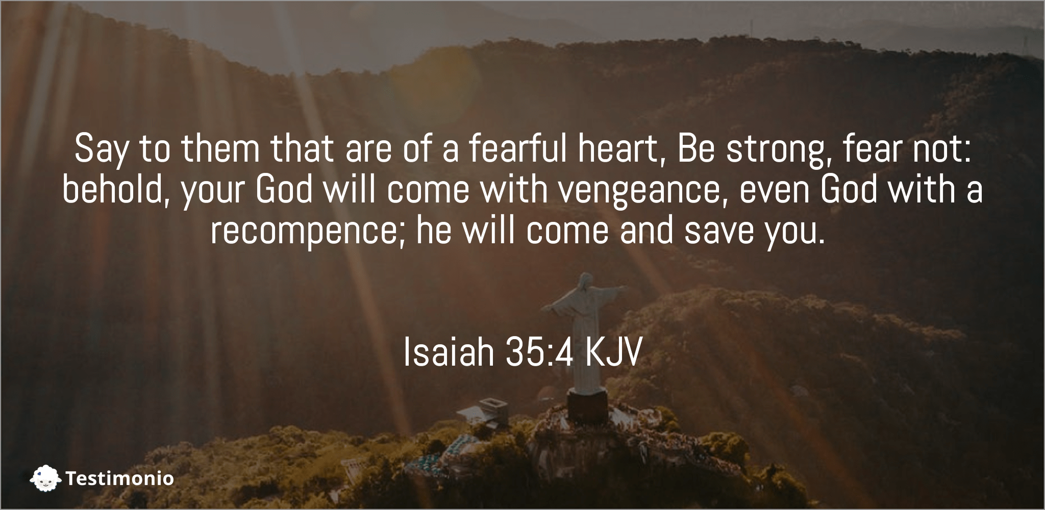 Isaiah 35:4