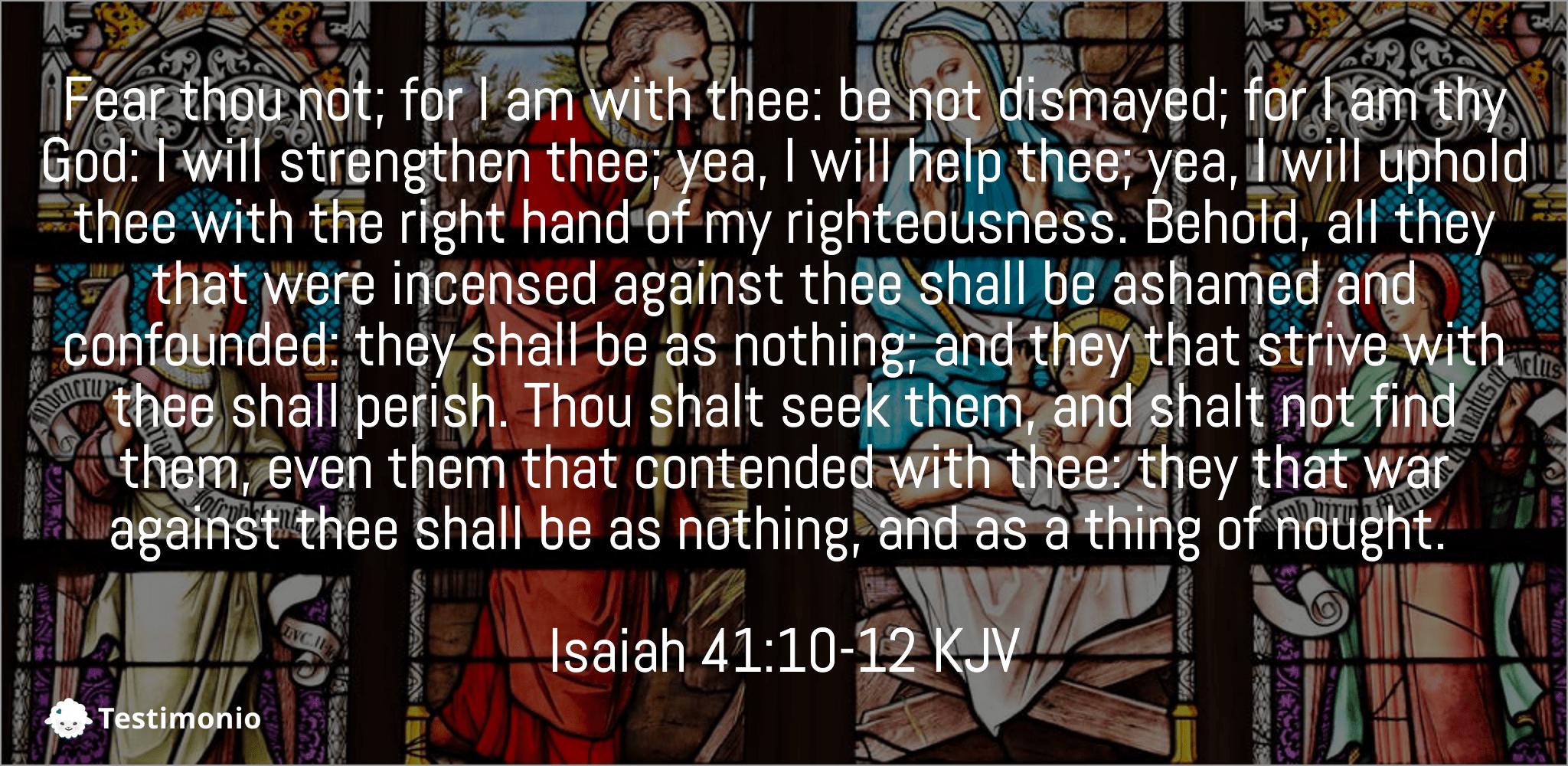 Isaiah 41:10-12