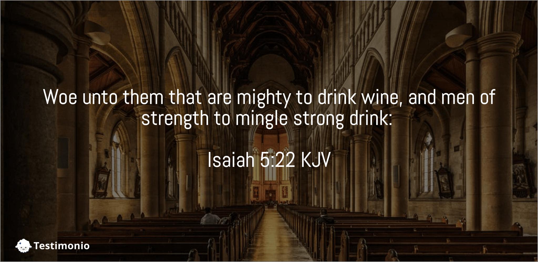 Isaiah 5:22