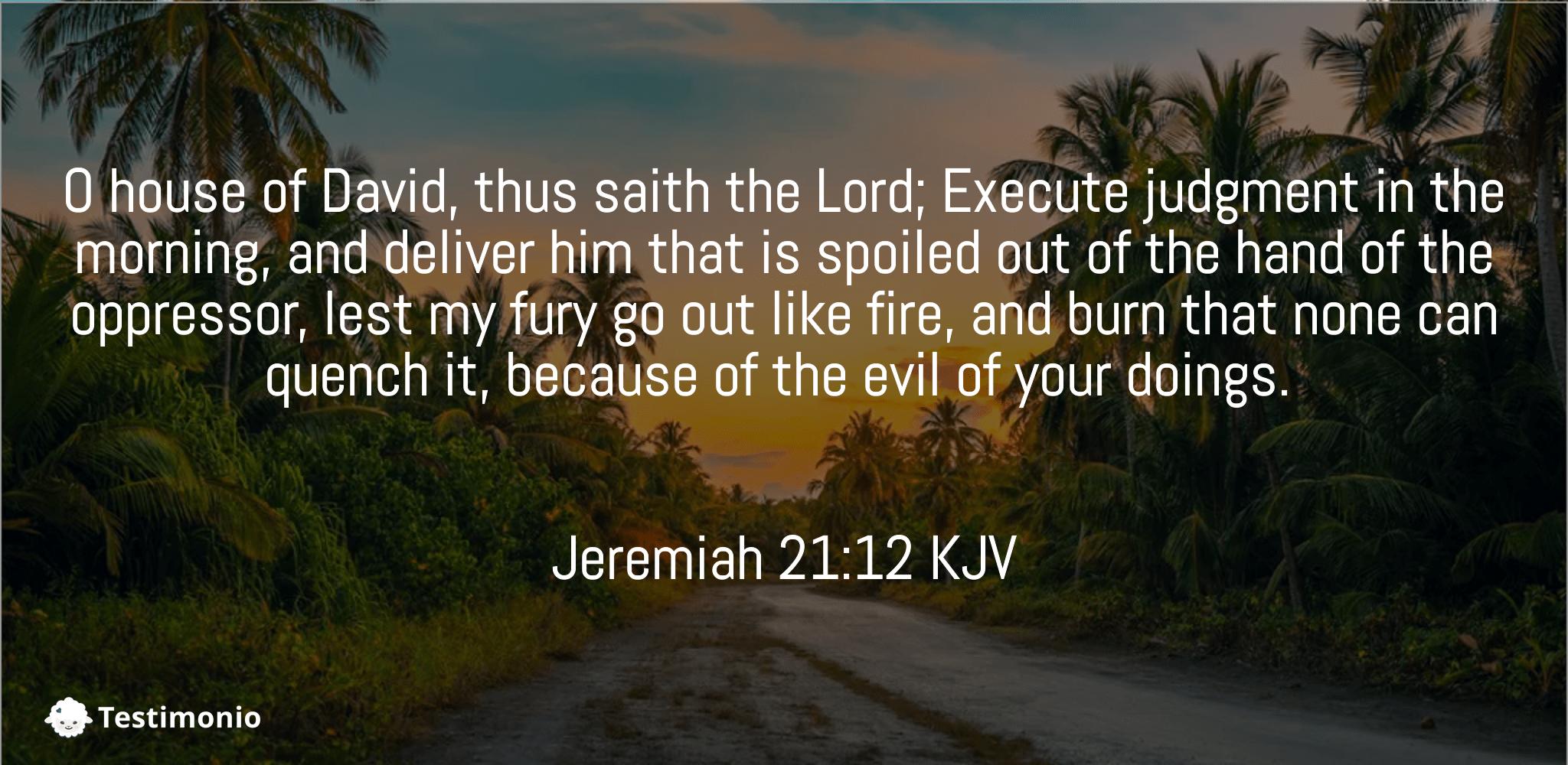Jeremiah 21:12