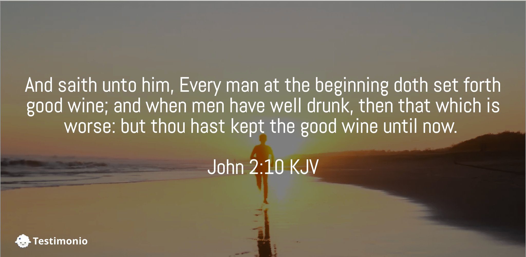 John 2:10