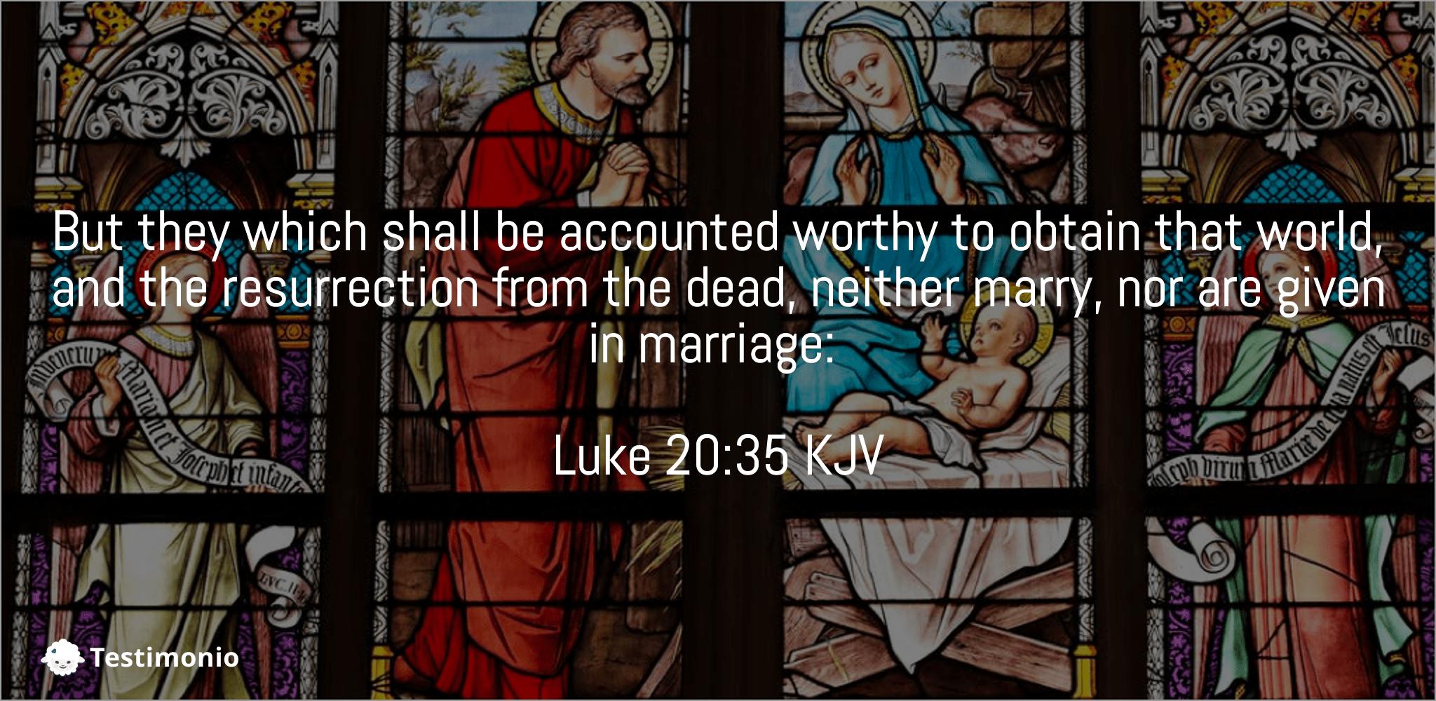 Luke 20:35