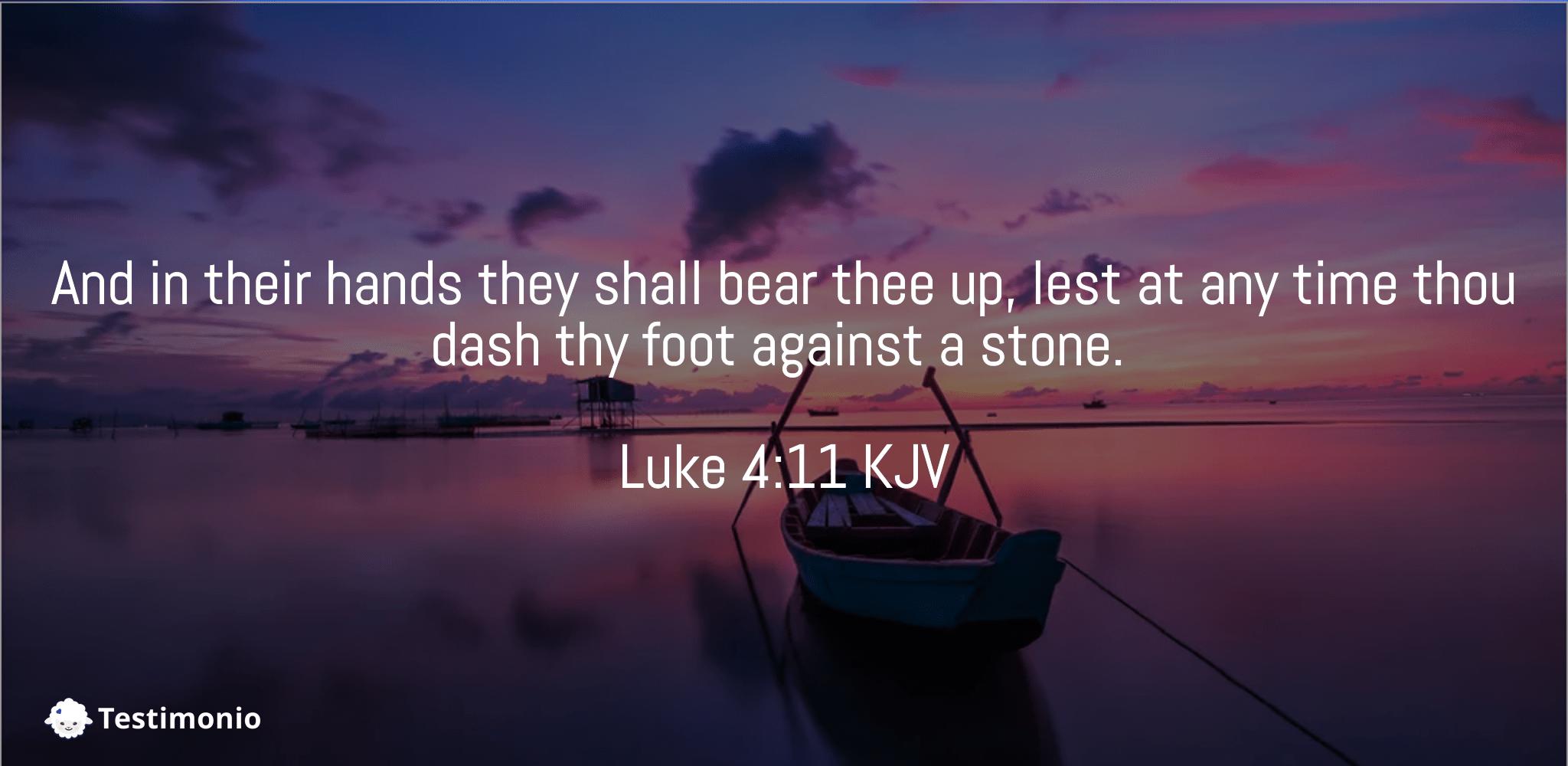 Luke 4:11