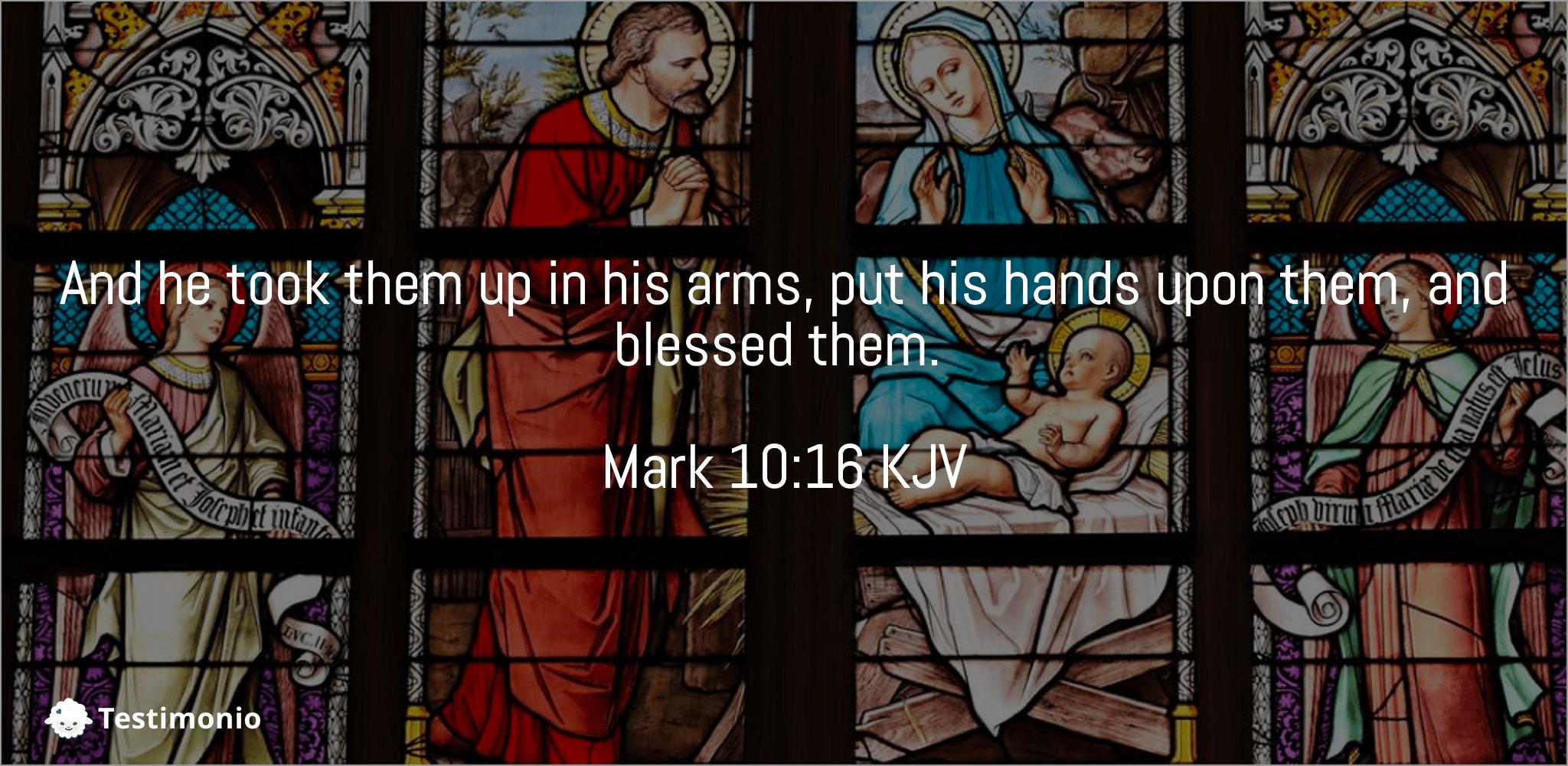 Mark 10:16