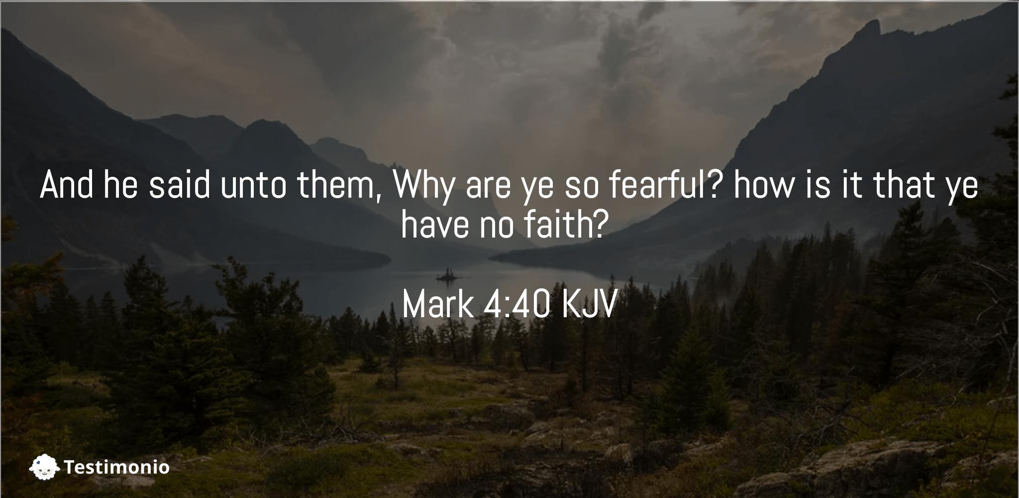 Mark 4:40