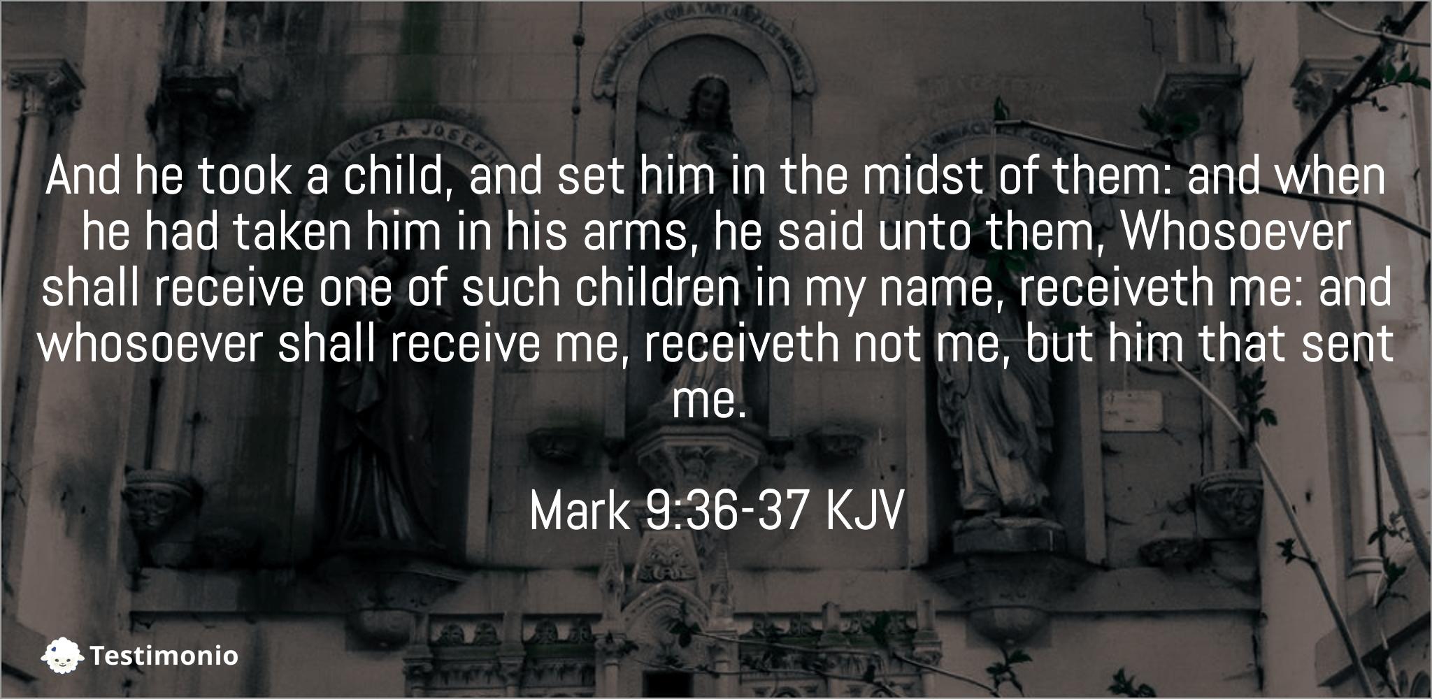 Mark 9:36-37
