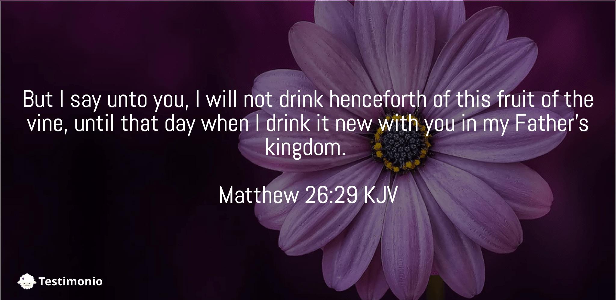 Matthew 26:29