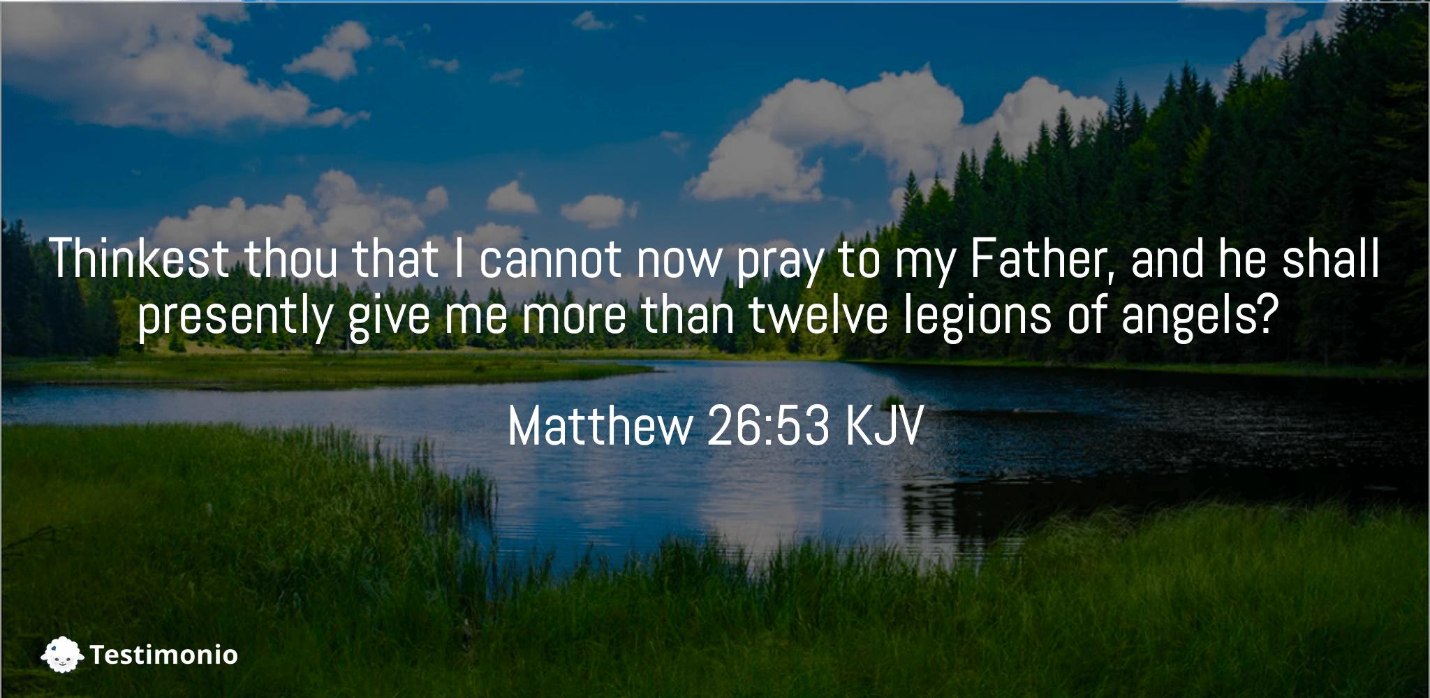 Matthew 26:53