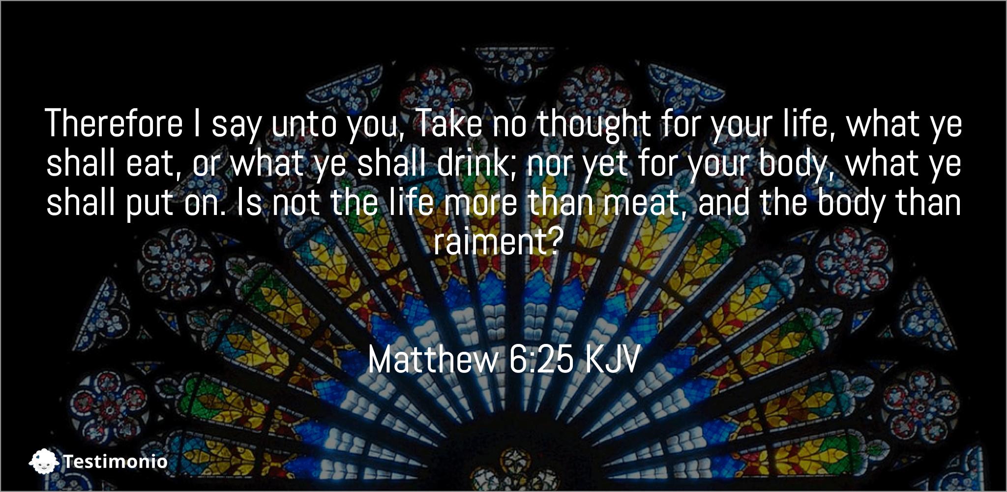 Matthew 6:25