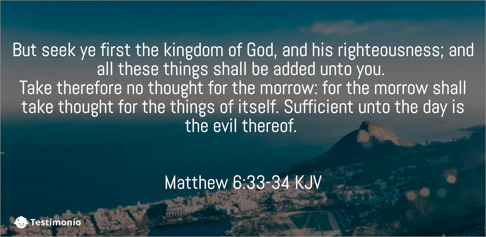 Matthew 6:33-34
