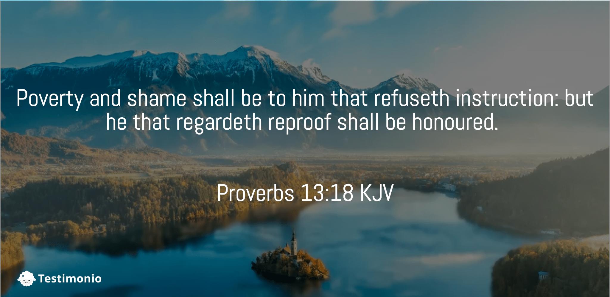 Proverbs 13:18