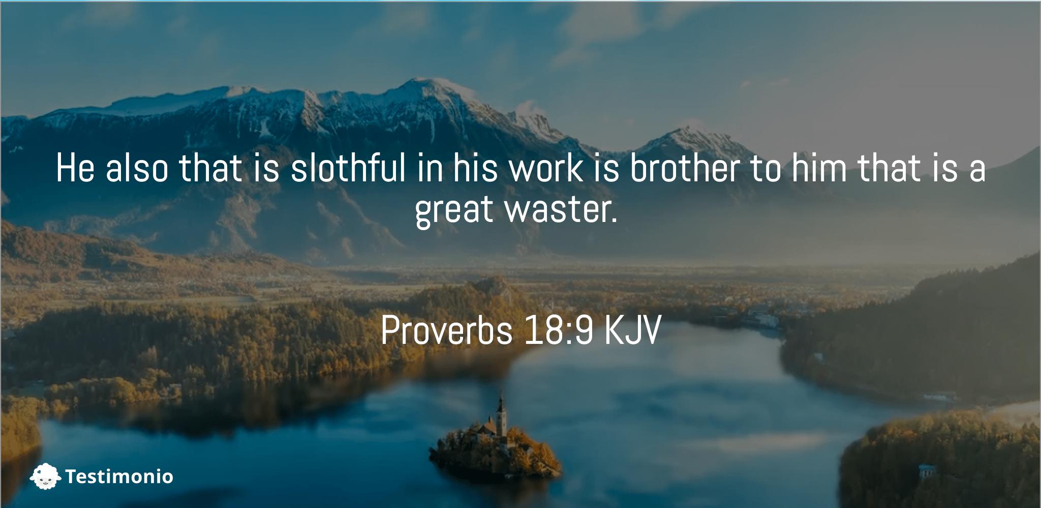 Proverbs 18:9