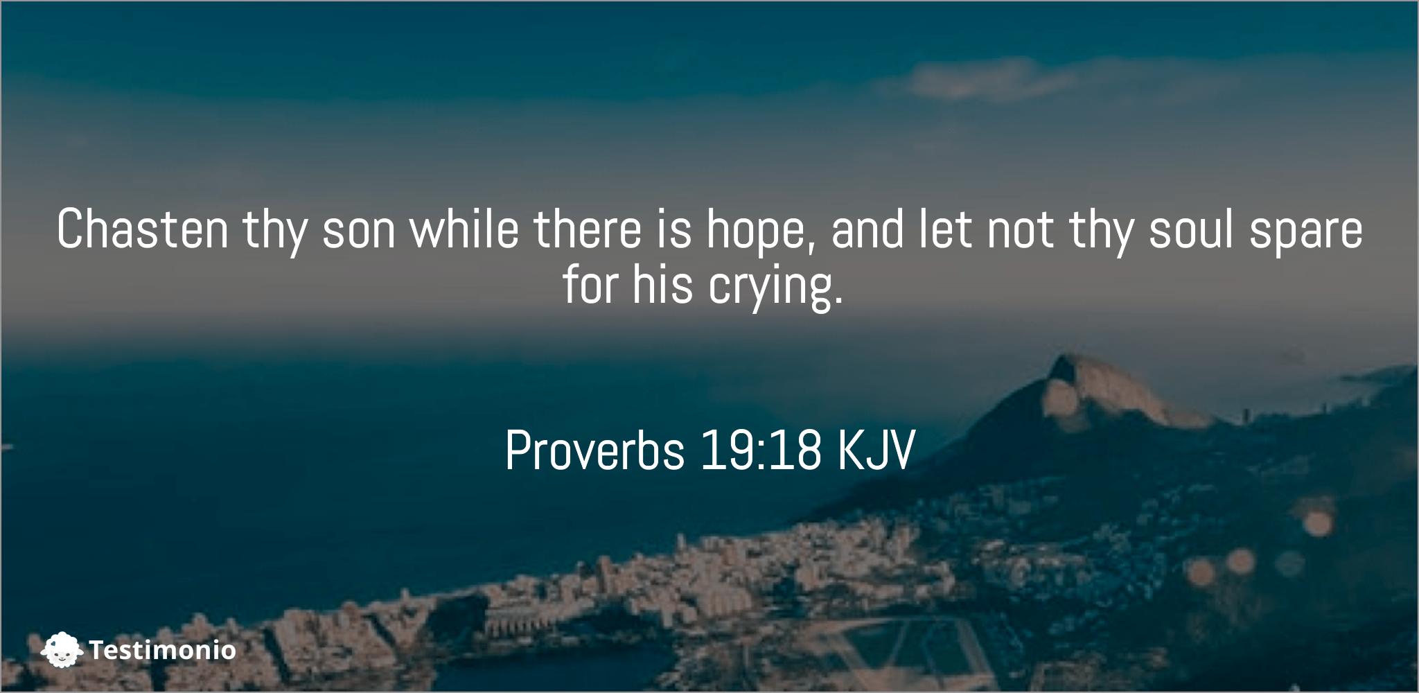 Proverbs 19:18