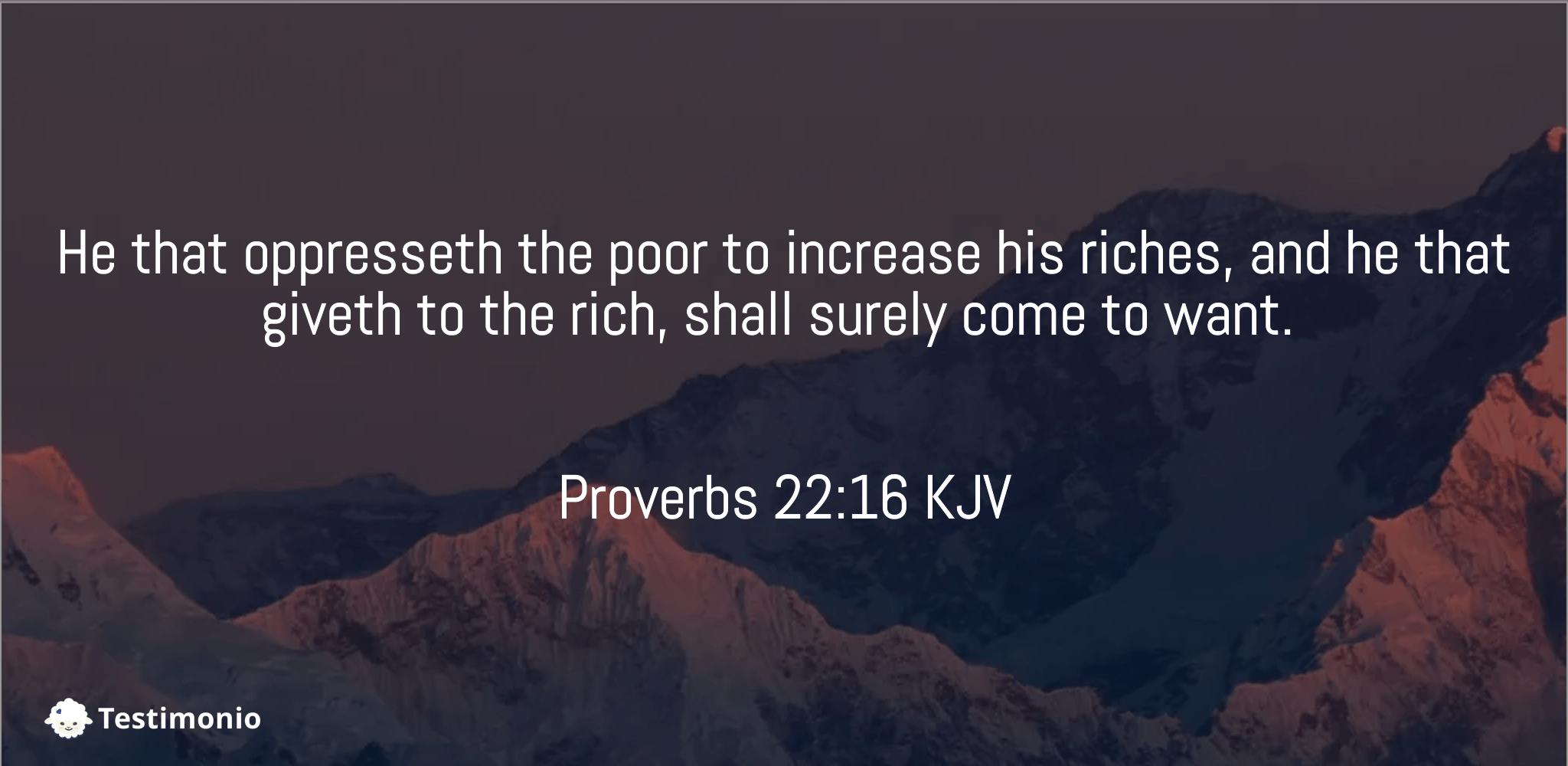 Proverbs 22:16