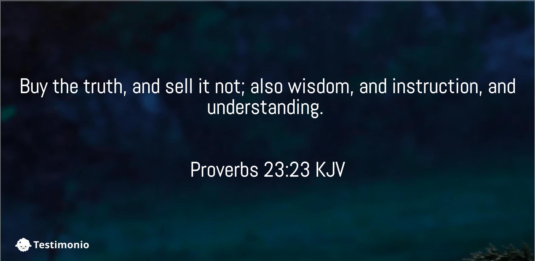 Proverbs 23:23