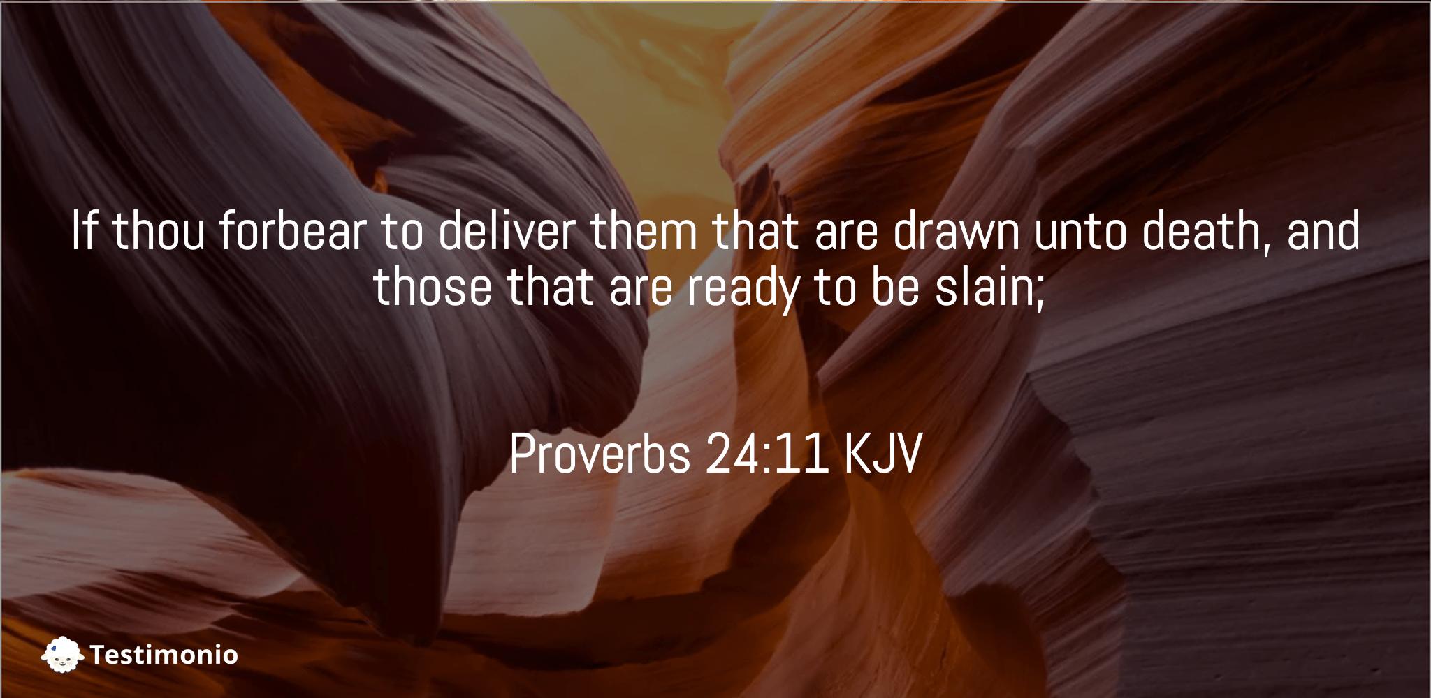 Proverbs 24:11