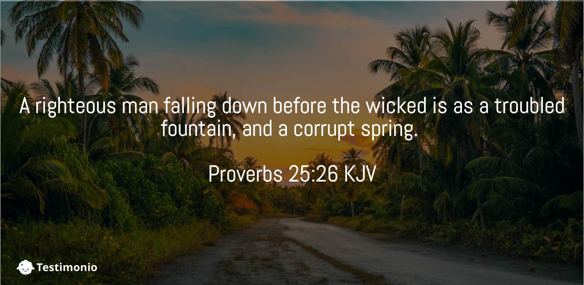 Proverbs 25:26