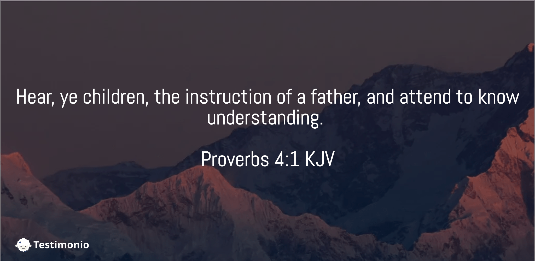 Proverbs 4:1