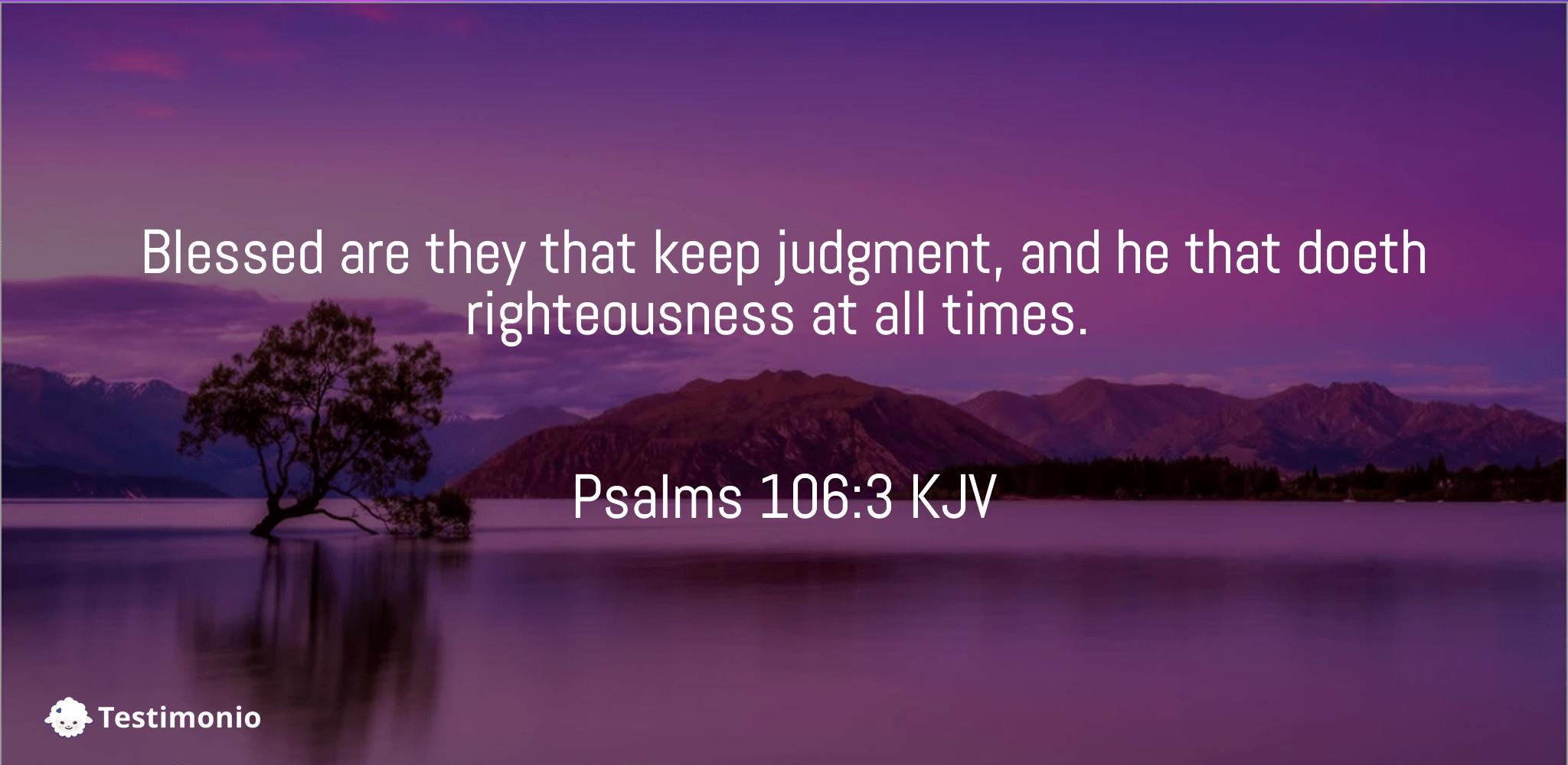 Psalms 106:3