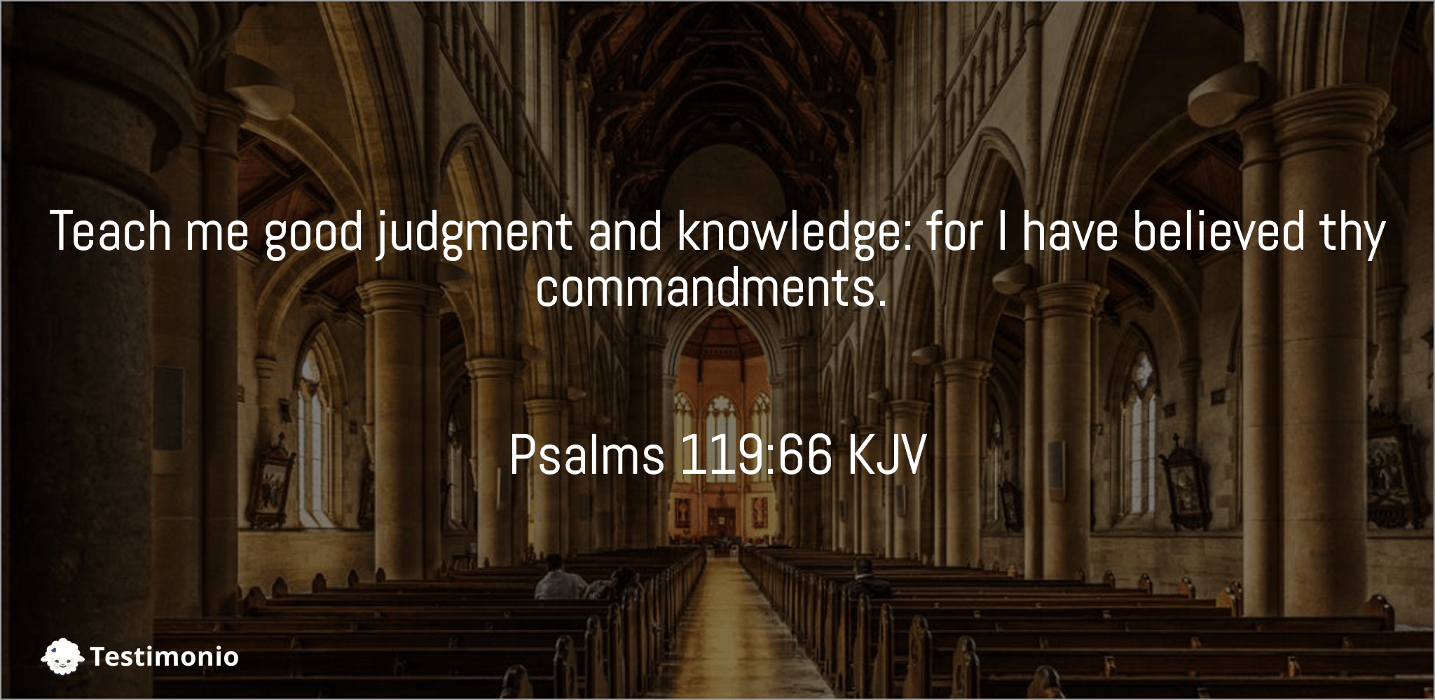 Psalms 119:66