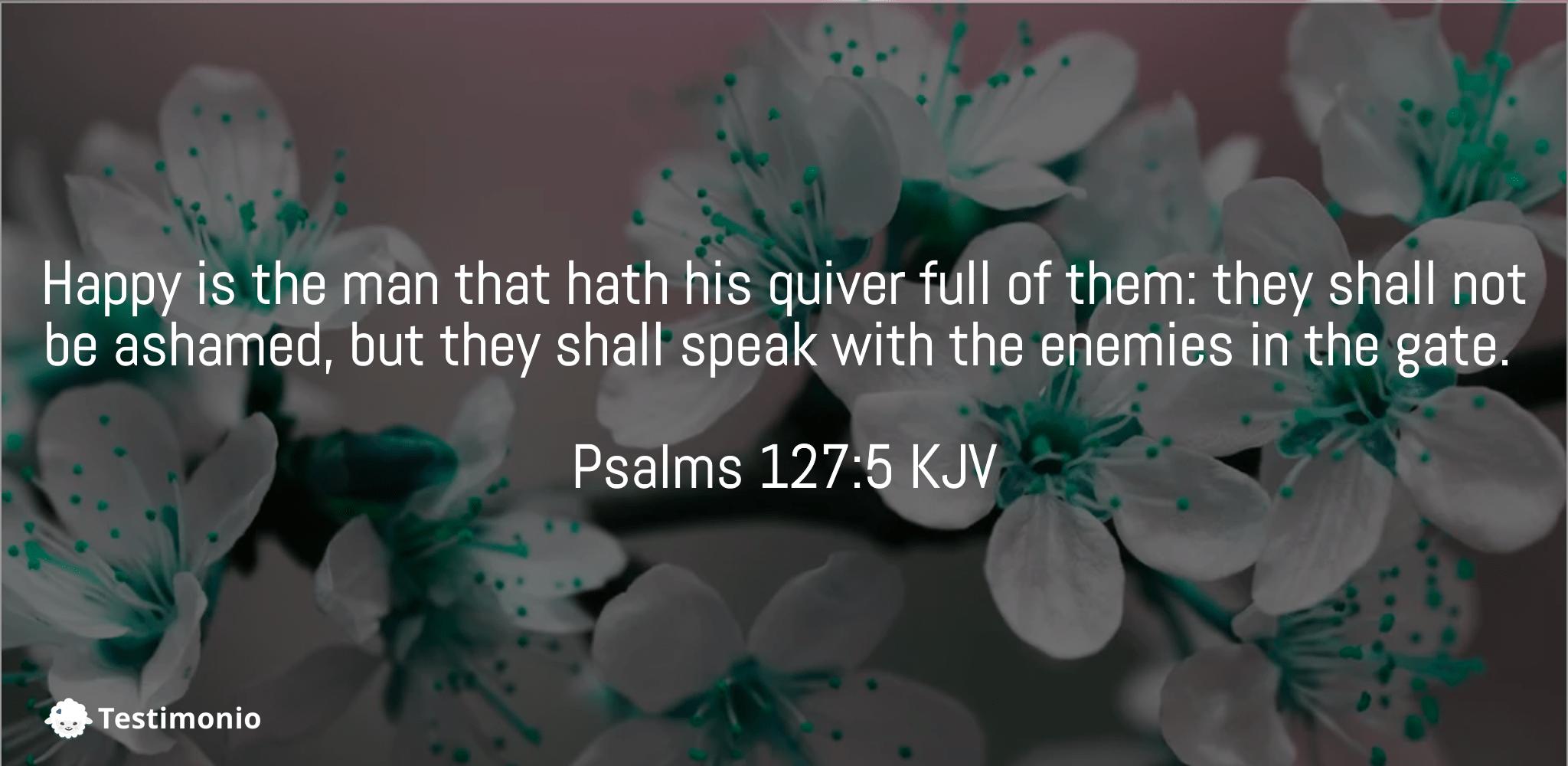 Psalms 127:5