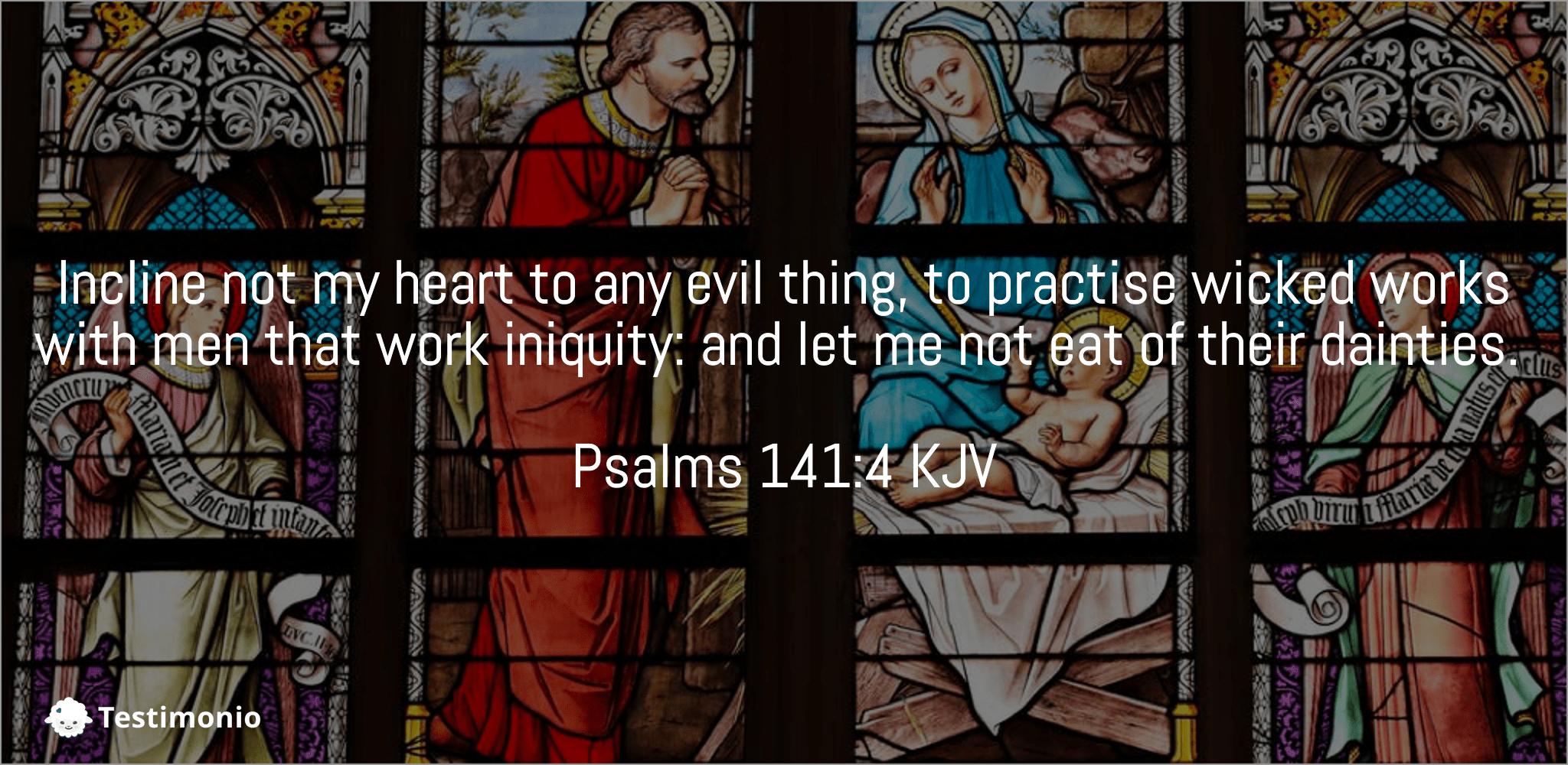 Psalms 141:4