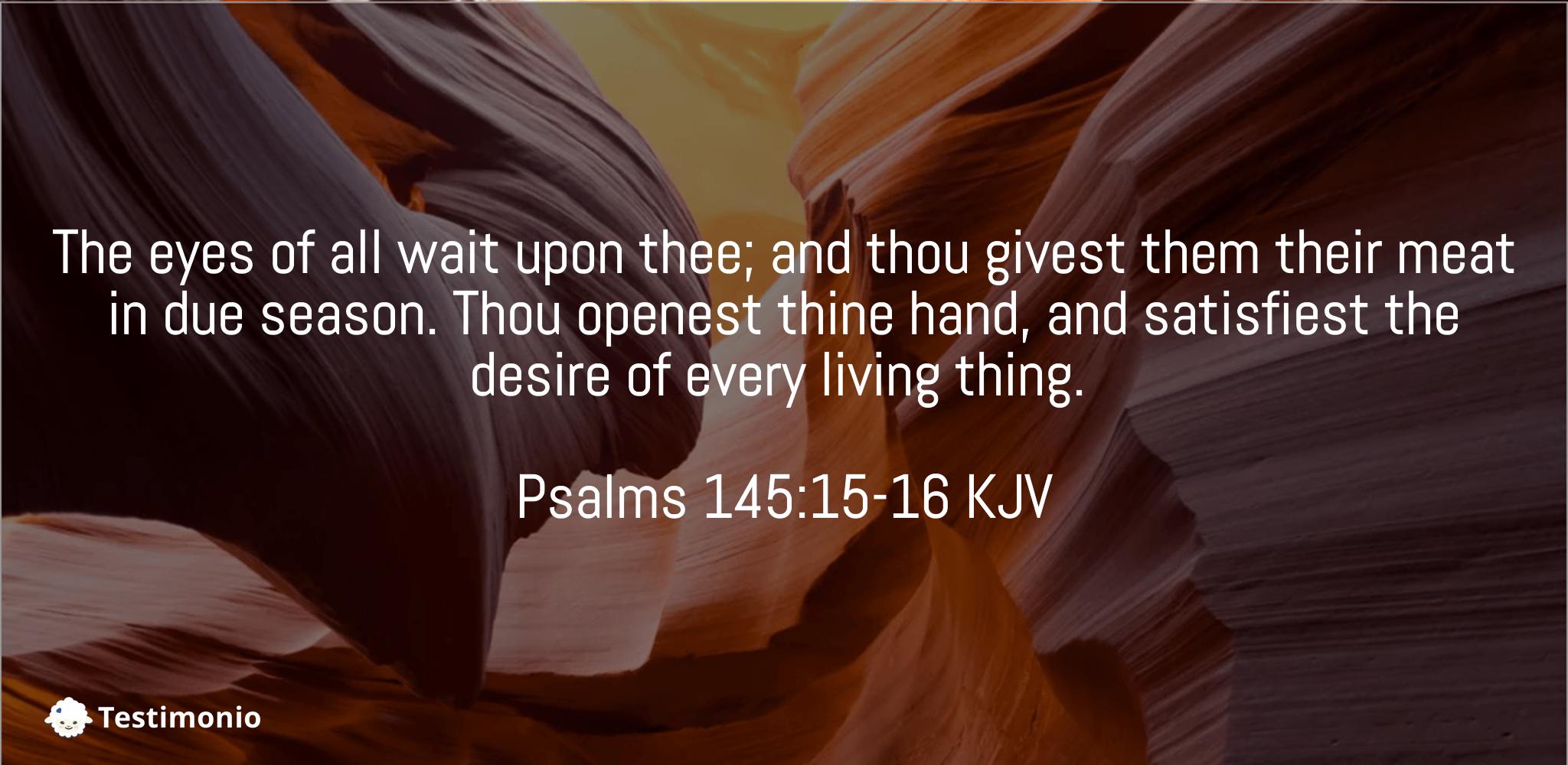 Psalms 145:15-16