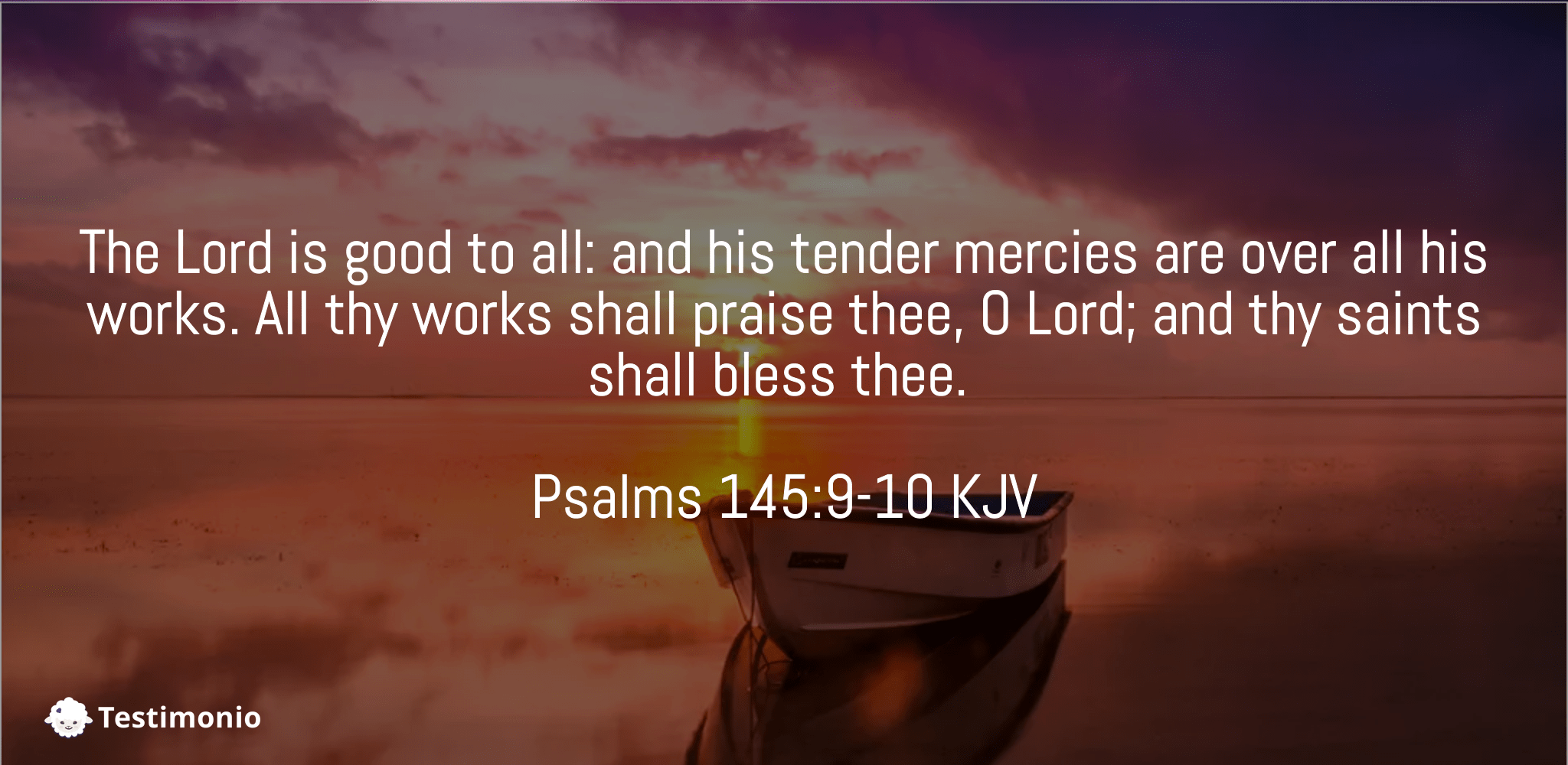 Psalms 145:9-10