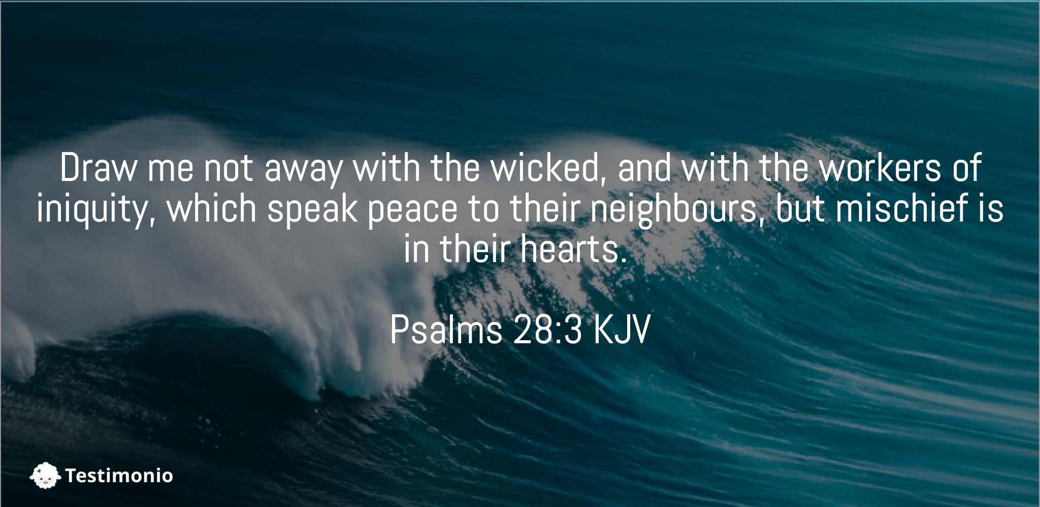 Psalms 28:3