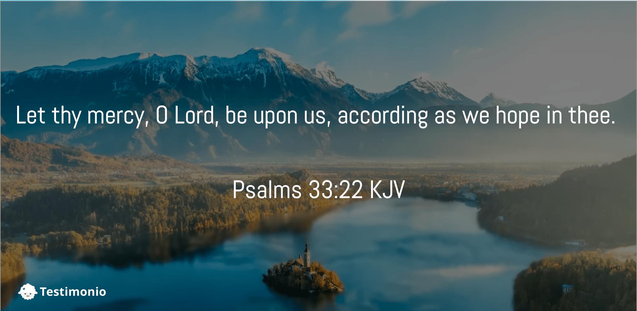 Psalms 33:22